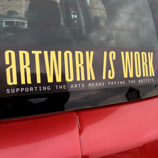 Artwork is Work, Supporting the Arts Means Paying the Artists